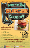Whole Foods Market's 2nd Annual Grass-Fed Beef Burger Cook-off -- Wed., July 11