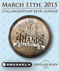 4 Hands Brewing Co. Collaboration Series Beer Dinner with Dressel's Public House and Cleveland-Heath – Wed., March 11