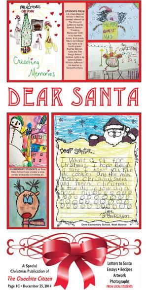 <p>The annual <em>Ouachita Citizen</em> Letters to Santa special section is inside today's edition.</p>