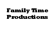 Family Time Productions