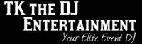 TK the DJ