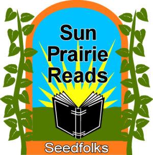 Sun Prairie Reads Seedfolks