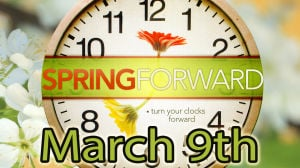 Spring forward Sunday, March 9