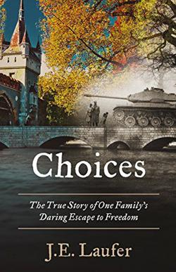 """<p>""""Choices: The True Story of One Family's Daring Escape to Freedom"""" was written by local author Judy Egett (J.E.) Laufer.</p>"""