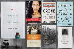 <p>Jewish studies scholars recommended these seven recently published books about the Holocaust.</p>