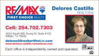 Delores Castillo Killeen Tx 254-702-7303 RE/MAX FIRST CHOICE