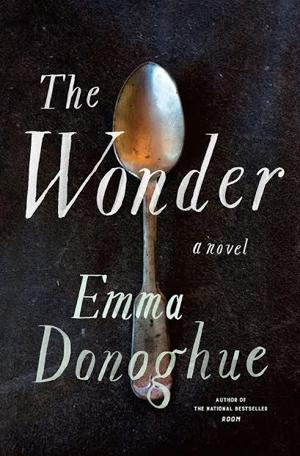 'The Wonder' is an awesome read