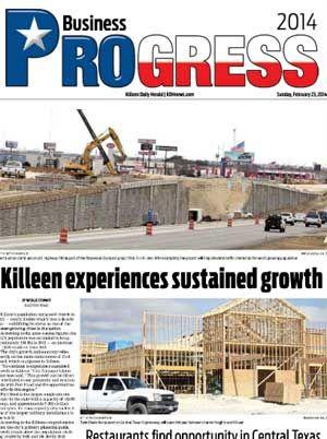 Progress 2014 - Business brought to you by The Killeen Daily Herald.