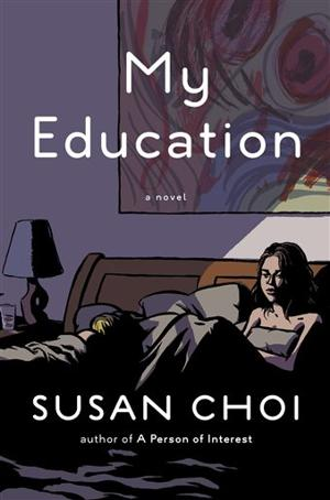 My Education, Susan Choi