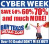 Cyber Week Going On NOW at BuyTexasDeals.com! Save 50%, 60%, 70% and MORE!