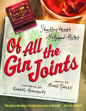 Here's to 'Of All the Gin Joints'