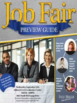 The Killeen Daily Herald's 2014 Job Fair Preview Guide. Come check out the local businesses that are looking to hire.