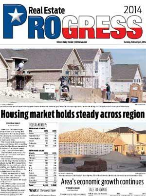 Progress 2014 - Real Estate brought to you by The Killeen Daily Herald.
