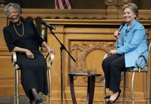 Hillary Rodham Clinton, Maya Angelou