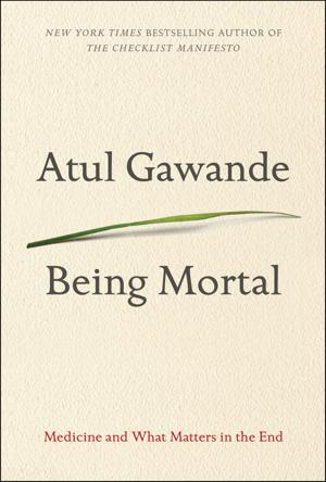From beginning to end, 'Being Mortal' makes you think