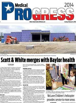 Progress 2014 - Medical brought to you by The Killeen Daily Herald.