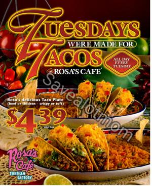 Rosa's Taco Tuesday! $4.39 for a 3 Taco plate!