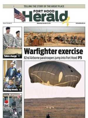 The Fort Hood Herald newspaper. All of your local news for Fort Hood.