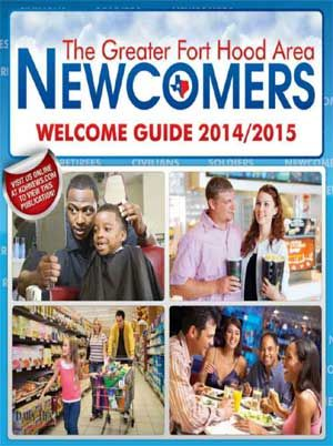 The Greater Fort Hood Area Newcomers Welcome Guide.