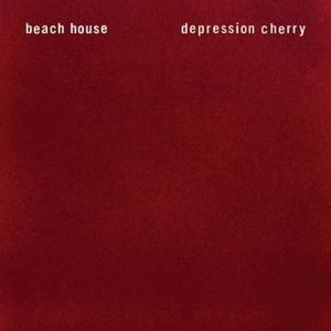 Depression Cherry by Beach House