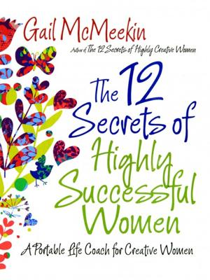 McMeekin, Gail_The 12 Secrets of Highly Successful Women.jpg