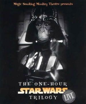"""The One-Hour Star Wars Trilogy: Live!"""