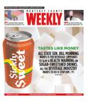 Issue March 05, 2015: TASTES LIKE MONEY - All State Sen. Bill Monning wants is for beverage companies to slap a health warning on sugar-sweetened drinks. All the beverage industry wants to do is stop him.
