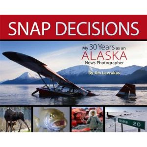 Snap Decisions: Life as a photojournalist in Alaska