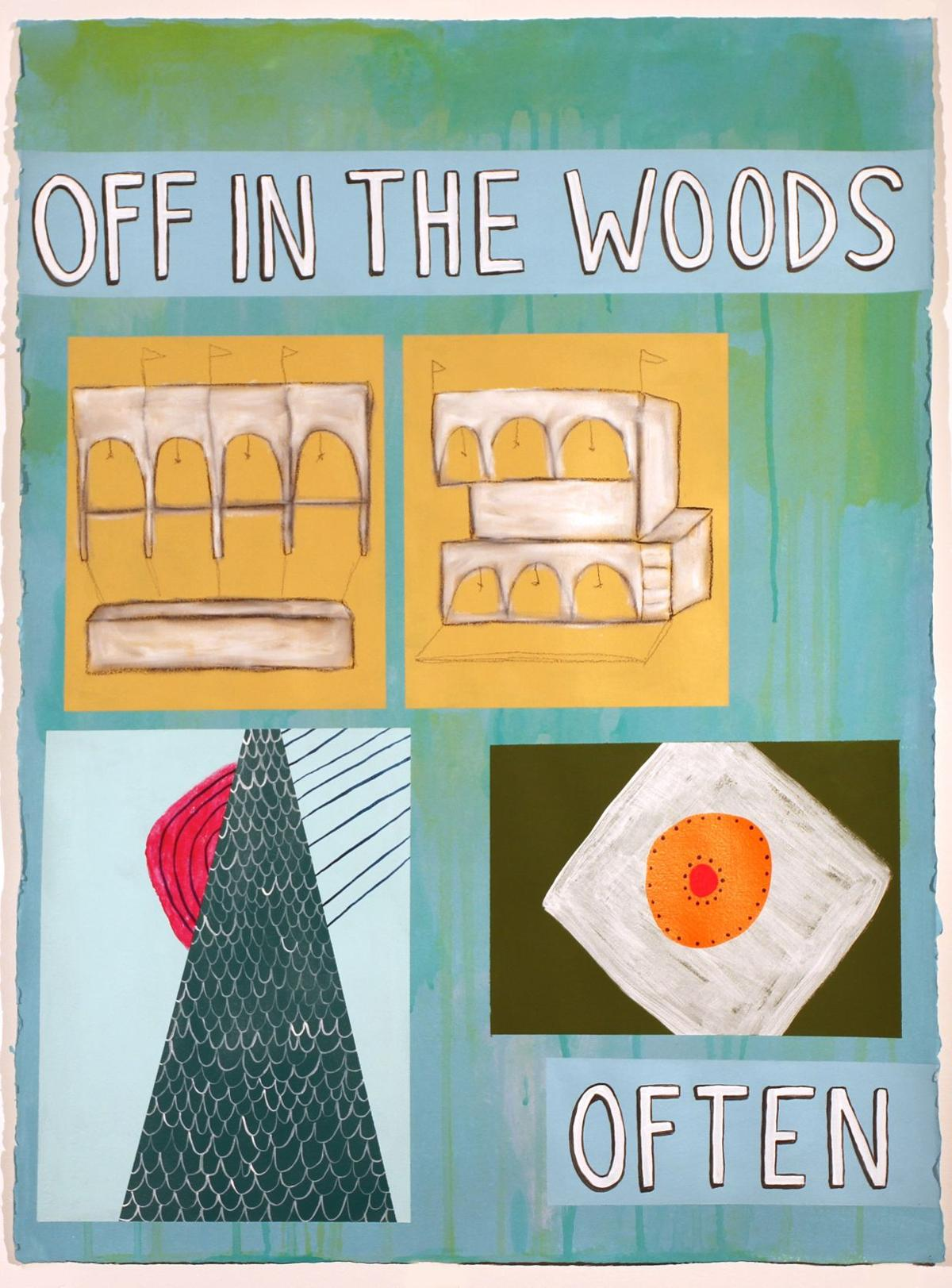 'Off in the Woods Often'