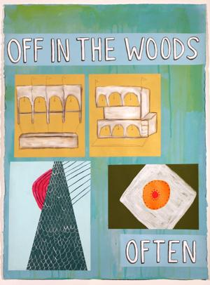 'Off in the Woods Often'
