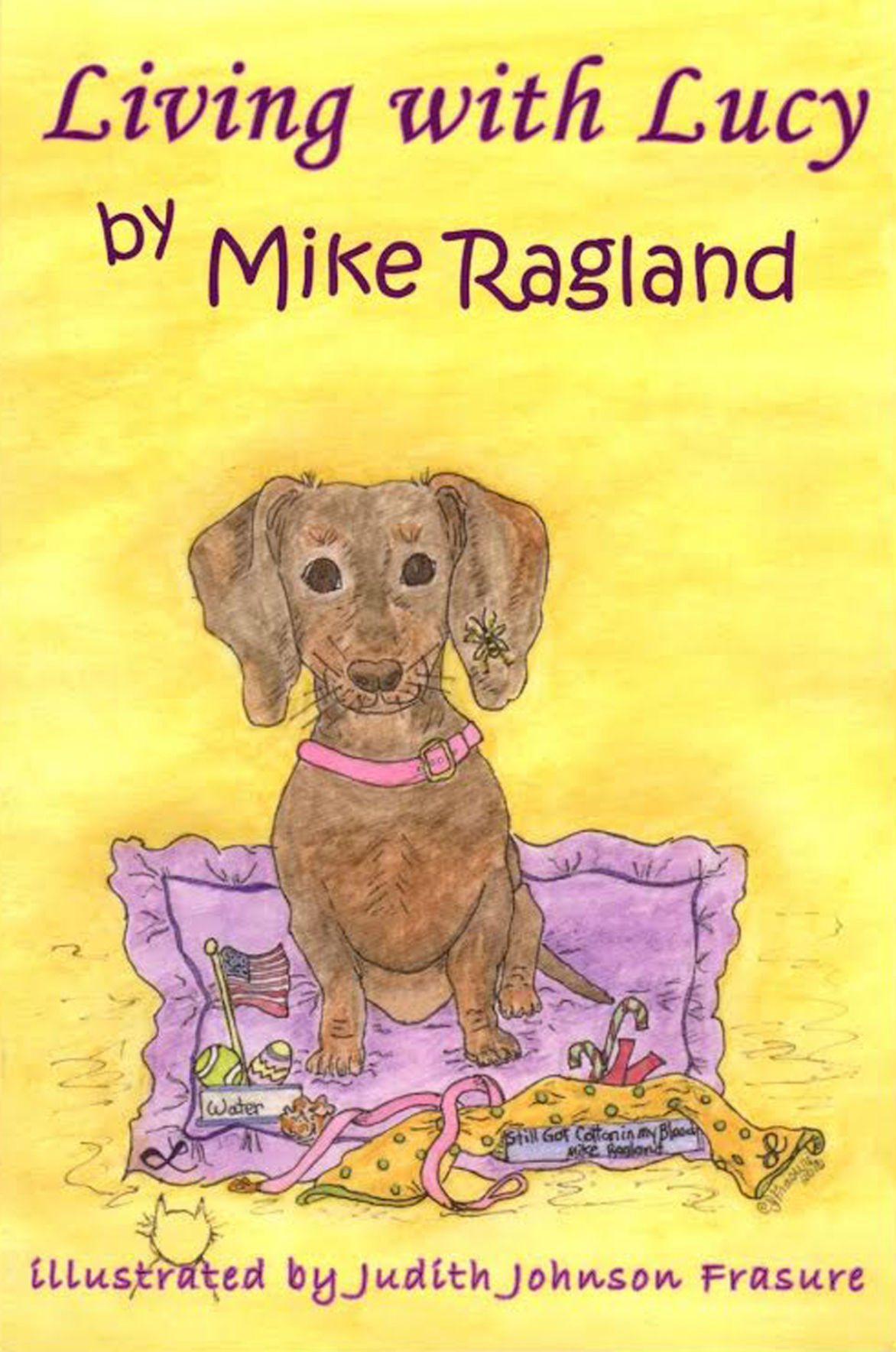 "Mike Ragland's ""Living with Lucy"""