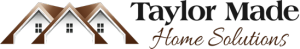 Taylor Made Home Solutions