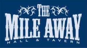 The Mile Away Hall & Tavern