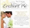 Enchant Me Bridal Event