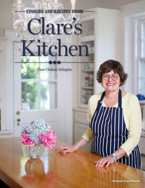 "<p>""Recipes and Stories from Clare's Kitchen"" by Clare Osdene Schapiro</p>"