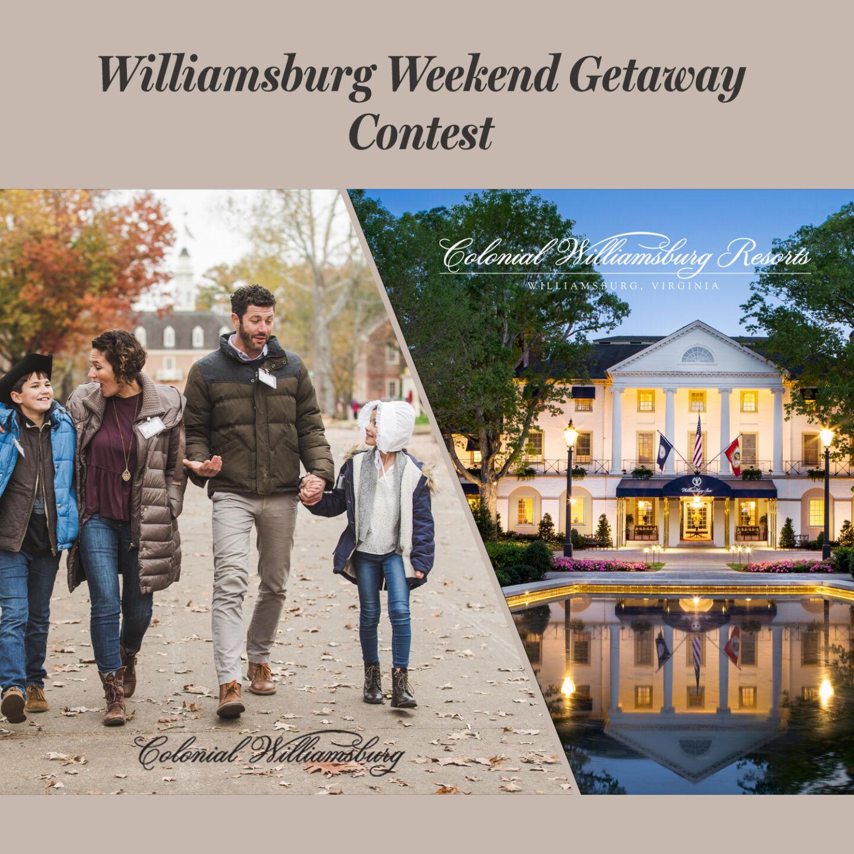 Williamsburg Weekend Getaway