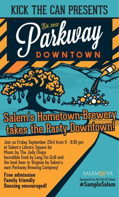 Salem To Host Parkway Downtown Party On Friday Roanoke