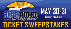 Blue Ridge Music Festival Ticket Sweepstakes