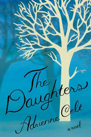"""Book Review: """"The Daughters"""" by Adrienne Celt"""
