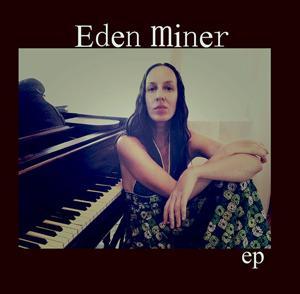 Eden Miner
