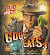 Alton Brown's 'Good Eats 3'