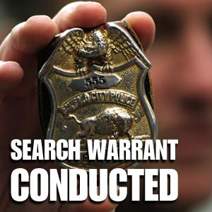 Search warrant conducted