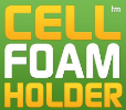 Cell Foam Holder