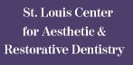 St Louis Center For Aesthetic & Restorative Dentistry