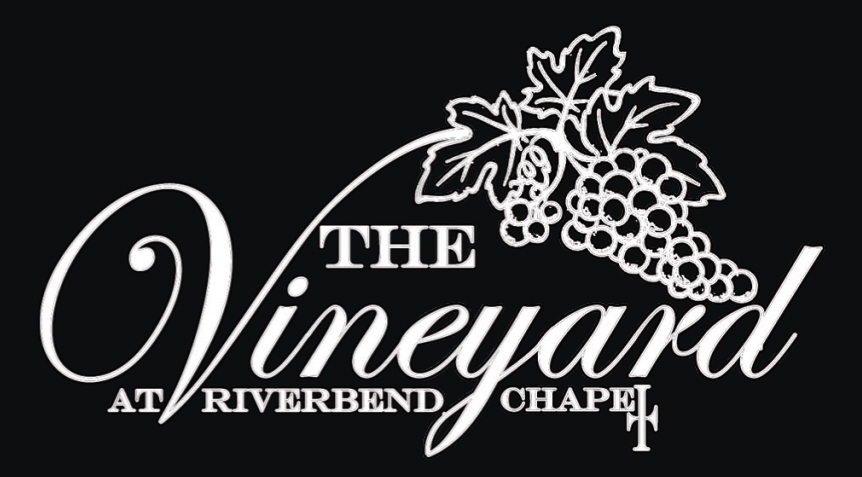 The Vineyard at Riverbend Chapel