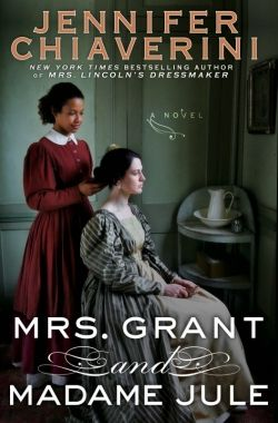 Novelist imagines Julia Grant and her slave, Jule