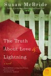 'The Truth About Love and Lightning'