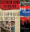 Best books The Big Roads, Nightwoods, 11/22/63