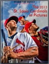 "From the editor: Our new iBook, ""The 2013 St. Louis Cardinals in Pictures"""