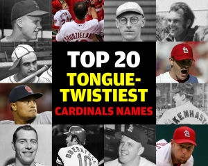 What in the name of Sam Tuivailala? All-time Cards tongue-twisters